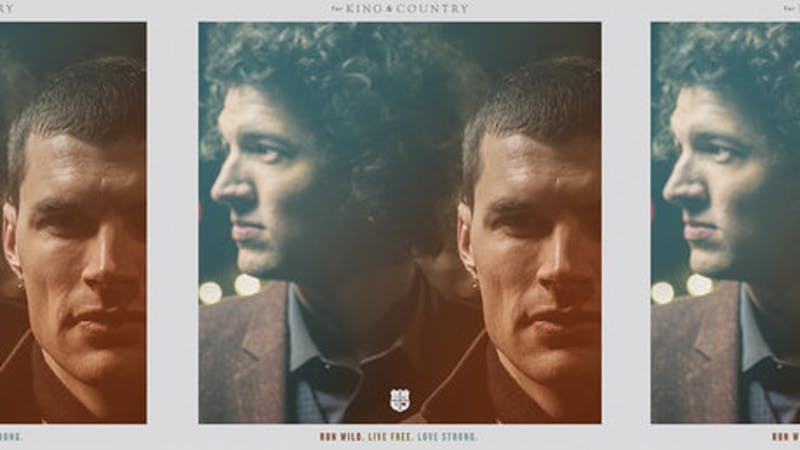 for King & Country – Run Wild. Live Free. Love Strong